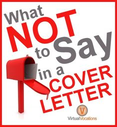 What Not to Say in a Cover Letter - Remote Work and Jobsearch Advice for Jobseekers Cover Letter Help, Cover Letters, Cover Letter For Resume, Computer Help, Dream Career, Letter V, Resume Tips, Budgeting Finances, Job Search
