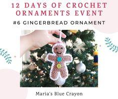 Crochet Gingerbread Ornament - Free Pattern - Maria's Blue Crayon Crochet Christmas Trees, Crochet Ornaments, Holiday Crochet, Christmas Crafts, Christmas Items, Christmas Snowman, Gingerbread Ornaments, Xmas Ornaments, Gingerbread Man