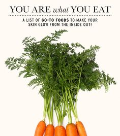 <p>We all know that junk food is bad and fresh vegetables are good—but it turns out that choosing the <i>right</i> fruit, nut, oil, or vegetable over another can actually give you a better complexion. We checked in with three experts for a list of foods you'll want to pile on your plate!</p>