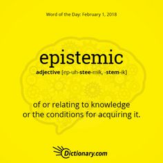 Today's Word of the Day is epistemic. Unusual Words, Weird Words, Rare Words, Unique Words, Beautiful Words, Cool Words, Good Vocabulary, English Vocabulary Words, English Words