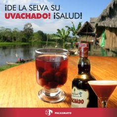 ¡De la selva su uvachado! ¡Un trago típico de nuestra selva! ¡Que empiece el fin de semana! ¡Salud!