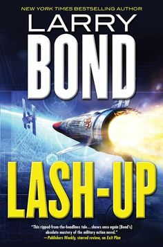 Lash-Up. By Larry Bond. Call # MCN F BON