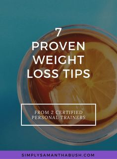7 Proven Weight Loss Tips From Personal Trainers