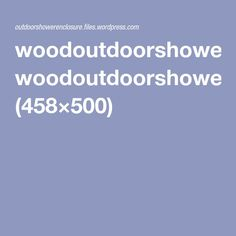 woodoutdoorshowerenclosure.jpg (458×500)
