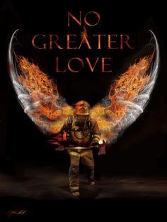No Greater Love Fireman