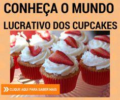 Tudo que você precisa sem sair de casa: Cupcake Lucrativo