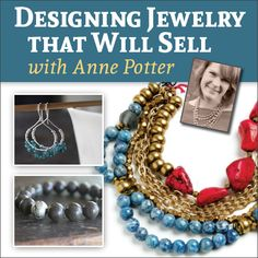 Design Sellable Jewelry: Get Expert Advice on Designing Jewelry That Will Sell - Jewelry Making Daily - Blogs