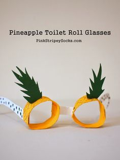 DIY Pineapple toilet roll Glasses - these make me ridiculously happy.