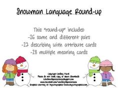 """FREEBIE!!  This """"round-up"""" includes: 16 same and different pairs, 12 describing with attribute cards, and 18 multiple meaning cards. The same and different pairs and attribute pairs all have a winter theme!  www.facebook.com/wordnerdspeechteach"""