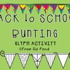 Classroom Decoration  Back to School Activity  Bunting  Teachers Resources  Glyph Activity  Math  English Language Arts  Printable  Printable Activity  Back to School  Bulletin Board Idea