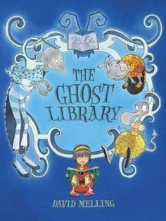 The Ghost Library by David Melling Wordless