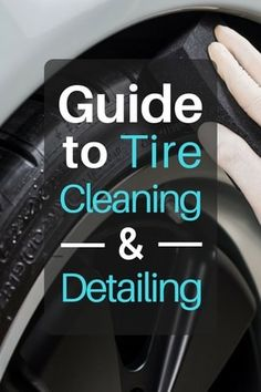 Ultimate guide to tire cleaning and detailing. How to use tire shine and tire dressings. The goal in cleaning and detailing tires should be to both improve their appearance (look new) but to also protect the tires so they safely last a long time. Car Cleaning Hacks, Car Hacks, Norwex Cleaning, Car Wash Tips, Automotive Detailing, Auto Detailing, Car Wash Business, Car Gadgets, Diy Car