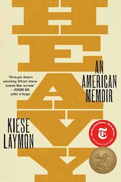 Heavy by Kiese Laymon - BookBub Good Books, Books To Read, House Tweaking, Secrets And Lies, Reading Lists, Reading Genres, So Little Time, Memoirs, Amigurumi