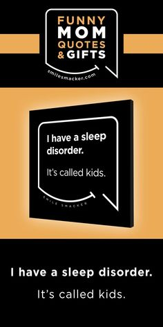 Mom's sleep disorder ~ Smack this quote onto Canvas Wall Art & more. We're here to send a smile your way when #momlife gets crazy! Find your #smilestyle at smilesmacker.com Mommy Finger, Moms Sleep, Motherhood Funny, Funny Mom Quotes, Birthday Gift For Wife, Canvas Quotes, Gift Quotes, Parenting Quotes, Mom Humor
