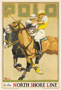 """POLO / NORTH SHORE LINE.  c.1923 OSCAR RABE HANSON (1901-1926)  In the 1920s,the Chicago train companies, including the North Shore Line, the South Shore Line and the Chicago Rapid Transit Company """"commissioned the city's designers to produce posters that encouraged the use of rapid transit for more than commuting to work"""" Illustrating destinations one could reach by elevated train and subway. One of the three posters by Hanson held in the Library of Congress."""