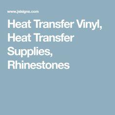Heat Transfer Vinyl, Heat Transfer Supplies, Rhinestones