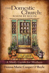 Raising (& Teaching) Little Saints | Catholic Homeschooling and Traditional Catholic: Domestic Church: Room by Room - Sacramentals