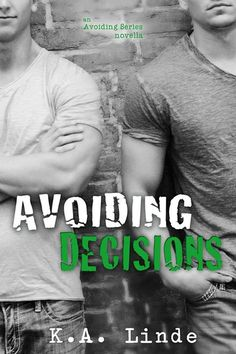 #CoverReveal: Avoiding Decisions - K.A. Linde
