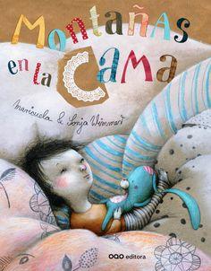 """""""Montañas en la cama"""", de Maricuela y Sonja Wimmer. Pontevedra: OQO. Premio Fundación Cuatrogatos 2014."""