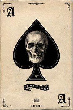 ace of spades skull card  Skulls and the macabre has always appealed to me.  Like this card. (re-pin)