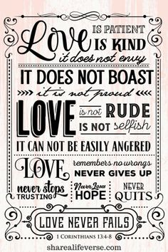 1 Corinthians love is patient, love is kind, what is love, bible verse about love, meaning of love What Love Is Quotes, What Is Love, Great Quotes, Inspirational Quotes, Hard Quotes, Motivational, Bible Verses About Love, Bible Scriptures, Bible Quotes