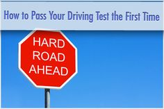 Practice Makes Perfect: How to Pass Your Driving Test the First Time
