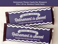 Retirement Party Candy Bar Wrapper Printable by LisaMariesaDesign Military Retirement Parties, Retirement Celebration, Retirement Party Decorations, Retirement Cards, Retirement Planning, Event Planning, Hershey Candy Bars, Candy Bar Party, Candy Bar Wrappers