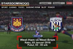 Prediksi Judi Bola West Ham vs West Brom Liga Inggris 03 Januari 2018