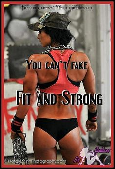 you can't fake fit and strong