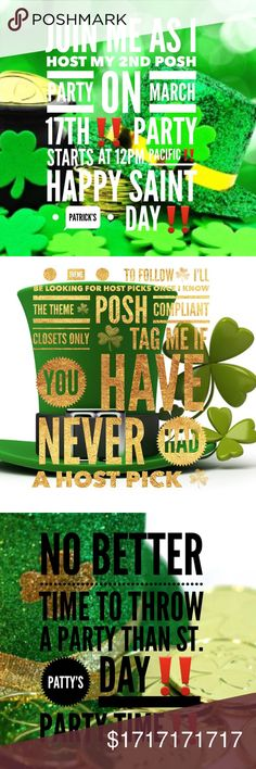 NEXT WEEK🍀St. Patrick's Day Party🍀 Join me on Saint Patrick's day as I host my 2nd posh party☘ theme to be determined☘ Host picks will be decided once theme is given☘ Posh compliant closets only☘ Looking for new closets and closets that have never had a host pick☘ Other