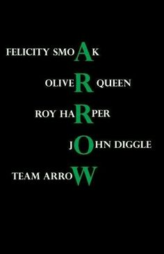 Team Arrow: Felicity Smoak Oliver Queen Roy Harper John Diggle (minus Sara and laurel because I always hated them. Screw the Lance family, OTA plus Roy for the win) Arrow Cw, Arrow Oliver, Team Arrow, Roy Arrow, Oliver And Felicity, Felicity Smoak, Arrow Felicity, Stephen Amell, The Flash