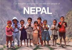 Our thoughts and prayers are with the people of Nepal. *** More than people have been killed in Nepal's deadliest earthquake for more than 80 years. We Are The World, People Of The World, Precious Children, Beautiful Children, Monte Everest, 1 Thessalonians 5 17, Baby Kind, Belle Photo, Prayers