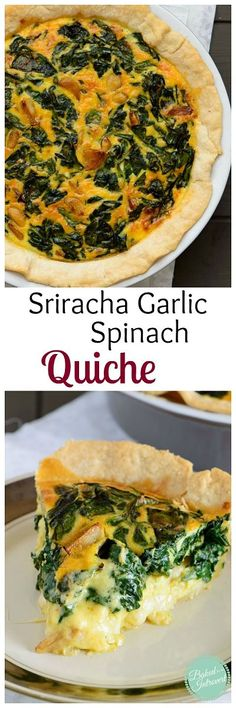 Caramelized sriracha garlic is mixed into this traditional spinach quiche. You won't make any other quiche after you try this one!