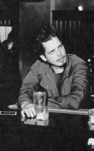 Chris Cornell -- that would be sitting next to him there ;)