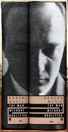 The Man Without Qualities by Robert Musil.