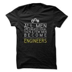 Become Engineers T-Shirt Hoodie Sweatshirts aui. Check price ==► http://graphictshirts.xyz/?p=65708