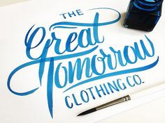Great Tomorrow Clothing CO hand lettering graphic design illustration poster type typography