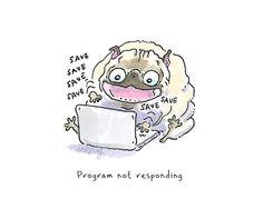 "Tech support pugs: ""program not responding"""