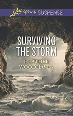 Surviving the Storm (Love Inspired Suspense) by Heather Woodhaven…