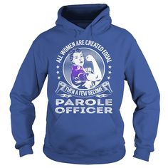 All Women are Created Equal Then a few Become Parole Officer Job Shirts #gift #ideas #Popular #Everything #Videos #Shop #Animals #pets #Architecture #Art #Cars #motorcycles #Celebrities #DIY #crafts #Design #Education #Entertainment #Food #drink #Gardening #Geek #Hair #beauty #Health #fitness #History #Holidays #events #Home decor #Humor #Illustrations #posters #Kids #parenting #Men #Outdoors #Photography #Products #Quotes #Science #nature #Sports #Tattoos #Technology #Travel #Weddings…