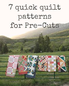 Quick Quilt tops made with Pre-cuts