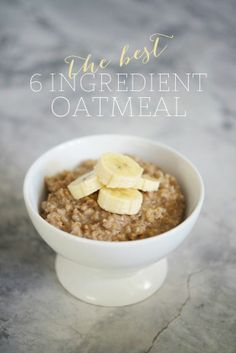 The best 6 ingredient oatmeal
