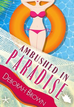 Ambushed in Paradise by Deborah Brown (Paradise Series Book 12)