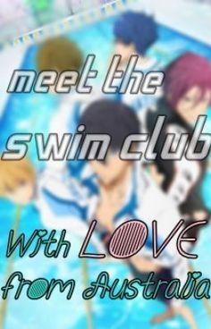 """""Meet the swim club. With love from Australia"" Free! Fanfiction - ""Meet the swim club. With love from Australia"""" by Levee_Ayzis - ""Kimori Kyoko who grew up in Australia has to move to Japan and start a new life there. Swim Club, New Life, Fanfiction, Growing Up, My Books, Meet, Australia, Japan, Japanese"