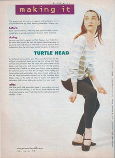 turn a turtle neck into a scoopnecked ballet top with a matching Alice band… Twin Peaks Fashion, Sassy Magazine, Girl Drummer, Ballet Top, Emperors New Clothes, Half Shirts, Alice Band, Riot Grrrl, Blonde Model