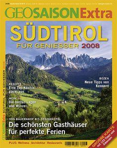 Südtirol für Genießer - GEO SAISON Extra - GEO.de