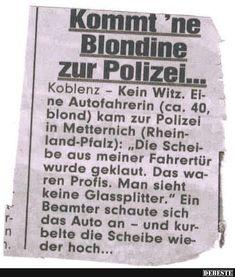 Kommt 'ne Blondine zur Polizei..   Lustige Bilder, Sprüche, Witze, echt lustig