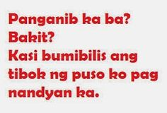Tagalog Pick Up Lines - Pick Up Lines Tagalog. Cheesy and funny tagalog pick up lines. Romantic, kilig, corny and best tagalog pick up lines Pick Up Lines Tagalog, Hugot Lines Tagalog Funny, Tagalog Quotes Funny, Tagalog Quotes Hugot Funny, Pinoy Quotes, Emo Quotes, Crush Quotes, Filipino Quotes, Filipino Funny