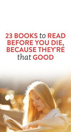 23 Books To Read Before You Die, Because They're That Good - Books to read - enter Famous Books To Read, Novels To Read, Books To Read Before You Die, What To Read, Book Suggestions, Book Recommendations, Good Books, My Books, Inspirational Books