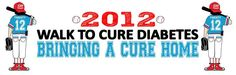 2012 Walk to Cure Diabetes- Register today!